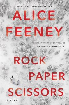 Rock Paper Scissors - Alice Feeney