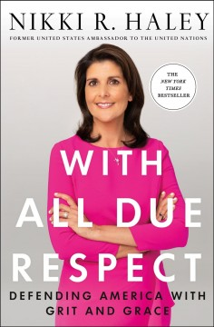 With All Due Respect - Nikki Haley