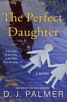 The Perfect Daughter - D J Palmer