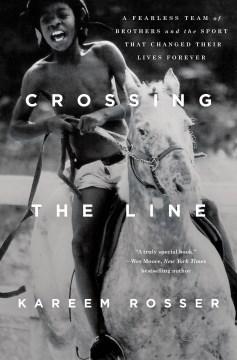 Crossing the Line - Kareem Rosser
