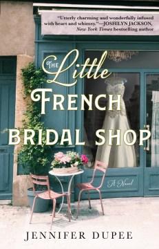 Little French Bridal Shop - Jennifer Dupee