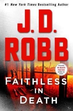 Faithless in Death - J  D Robb