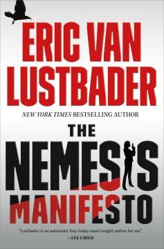 The Nemesis Manifesto - Eric Lustbader