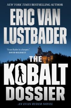 The Kobalt Dossier - Eric Lustbader