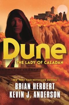 Dune. The Lady of Caladan - Brian Herbert