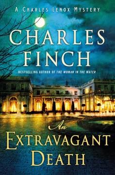 An Extravagant Death - Charles Finch