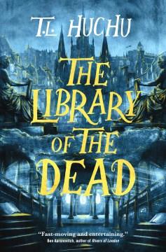 The Library Of The Dead - T L Huchu