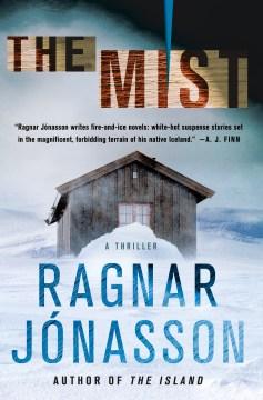 The Mist - Ragnar Jonasson