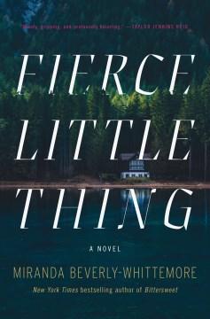 Fierce Little Thing - Beverly-Whittemore, Miranda