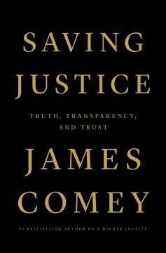 Saving Justice - James Comey