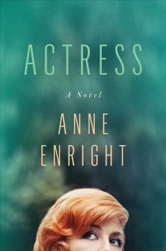 Actress - Anne Enright