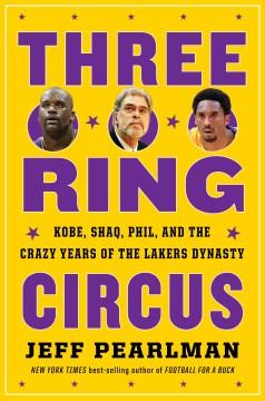Three-ring Circus - Jeff Pearlman