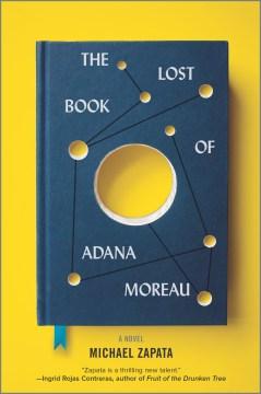 The Lost Book of Adana Moreau - Michael Zapata