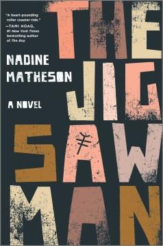 The Jigsaw Man - Nadine Matheson
