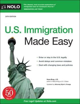 US Immigration Made Easy - ILONA BRAY