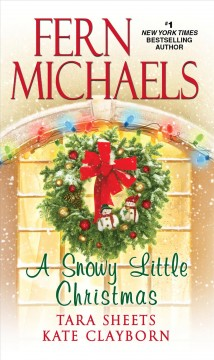 A Snowy Little Christmas - Fern Michaels and others