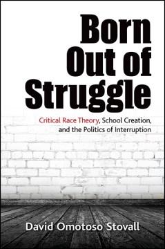 Born Out of Struggle - David Omotoso Stovall