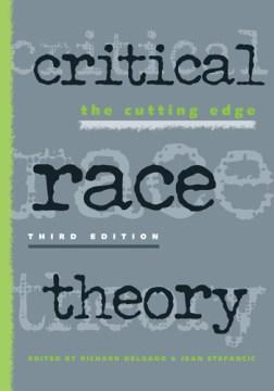 Critical Race Theory - Richard Delgado