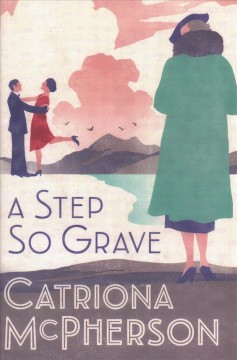 A Step So Grave - Catriona McPherson