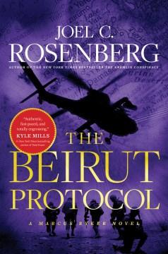 The Beirut Protocol - Joel C Rosenberg