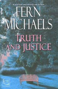 Truth and Justice - Fern Michaels