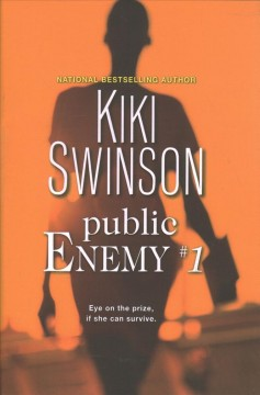 Public Enemy #1 - Kiki Swinson