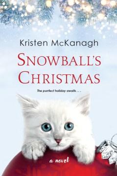 Snowball's Christmas - Kristen McKanagh