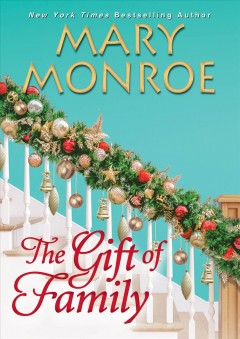 The Gift of Family - Mary Monroe