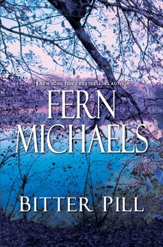 Bitter Pill - Fern Michaels