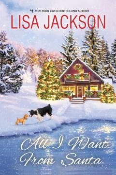 All I Want From Santa - Lisa Jackson