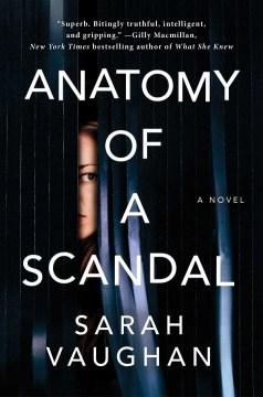 Anatomy of a Scandal - Sarah Vaughan