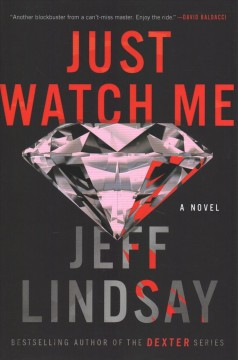 Just Watch Me - Jeff Lindsay