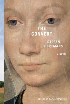 The Convert - Stefan Hertmans