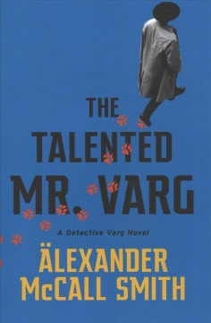 The Talented Mr. Varg - Alexander McCall Smith