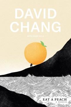 Eat a Peach - David Chang