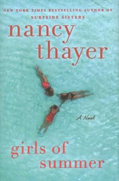 Girls of Summer - Nancy Thayer