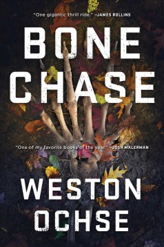 Bone Chase - Weston Ochse