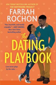 Dating Playbook - Farrah Rochon