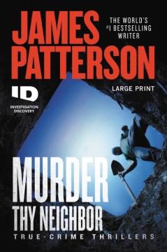Murder Thy Neighbor - James Patterson