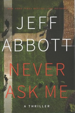 Never Ask Me - Jeff Abbott