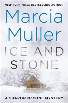 Ice And Stone - Marcia Muller
