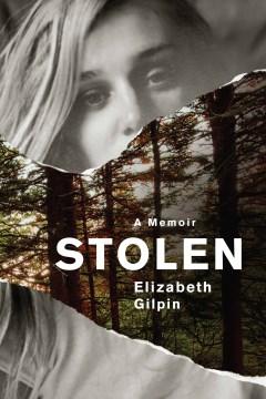 Stolen - Gilpin, Elizabeth
