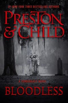 Bloodless - Douglas J. Preston; Lincoln Child