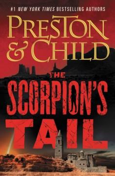The Scorpion's Tail - Lincoln Child and Douglas Preston