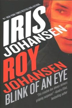 Blink of an Eye - Iris Johansen Roy Johansen