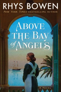 Above the Bay of Angels - Rhys Bowen