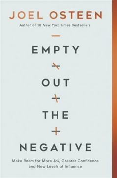 Empty Out the Negative - Joel Osteen