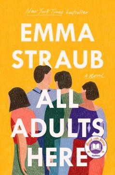 All Adults Here - Emma Straub