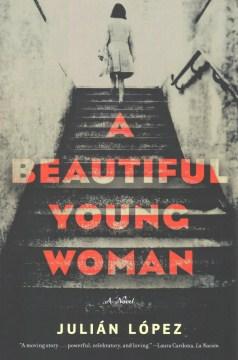 A Beautiful Young Woman - Julian Lopez