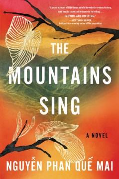 The Mountains Sing - Nguyen Phan Que Mai